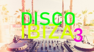 DISCO IBIZA 2020 vol.3 - compiled & mixed by Kirienko