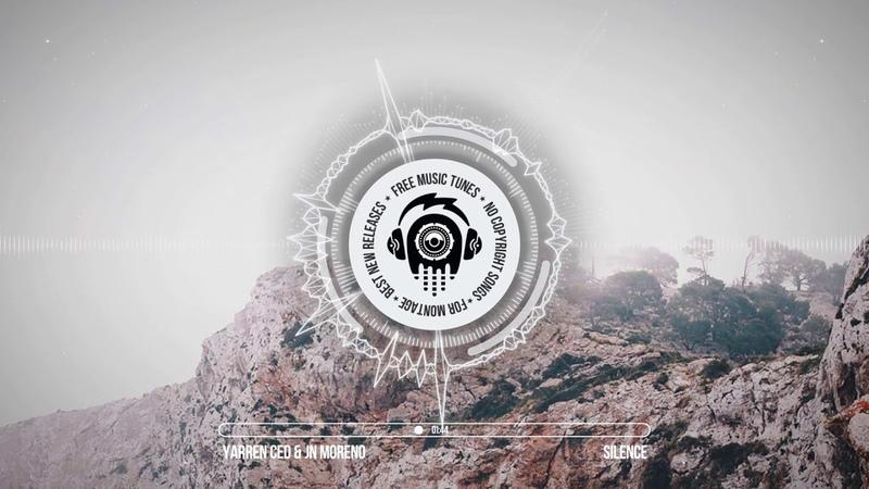 Yarren Ced JN Moreno - Silence ★ Progressive House Music