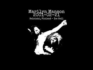Marilyn Manson 2001-02-21 Helsinki, Finland - Ice Hall (AUDIO)
