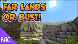 Minecraft Far Lands or Bust - #800 - Thundo Crater