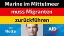 Jan Nolte (AfD) - Marine im Mittelmeer muss Migranten zurückführen