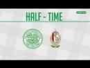 Обзор матча | Селтик - Стандард Льеж | 4:1