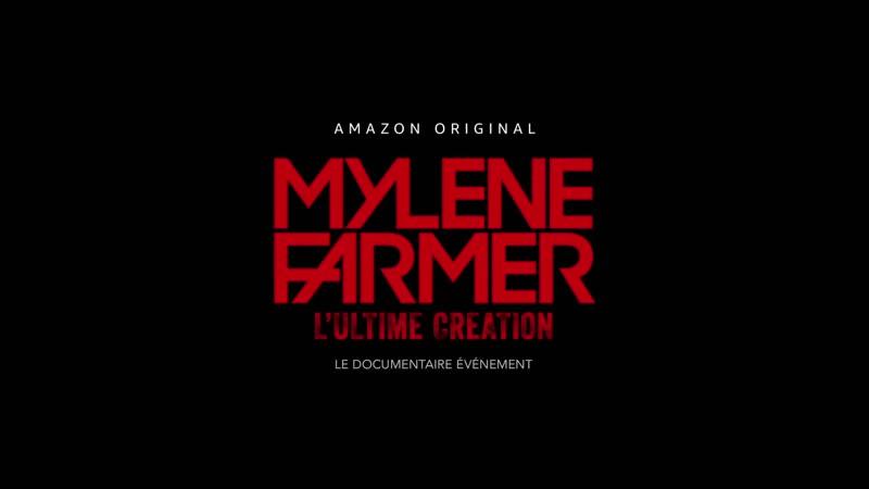 Mylene Farmer Милен Фармер Документальный фильм l'Ultime Création о концертах 2019 Тизер