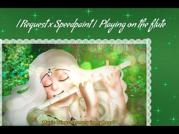 [Request x Speedpaint]Playing on the flute