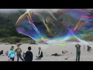 Giant Stinson Beach Bubbles.