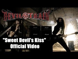 Devil's Train - Sweet Devil's Kiss
