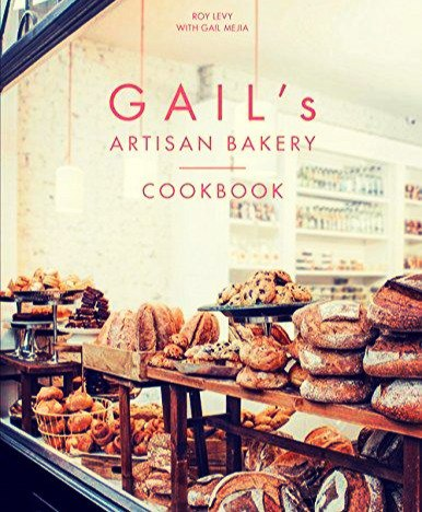 Gails Artisan Bakery Cookbook