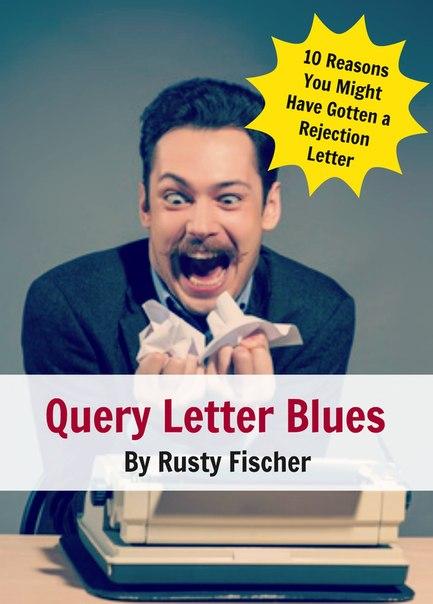 Query Letter Blues