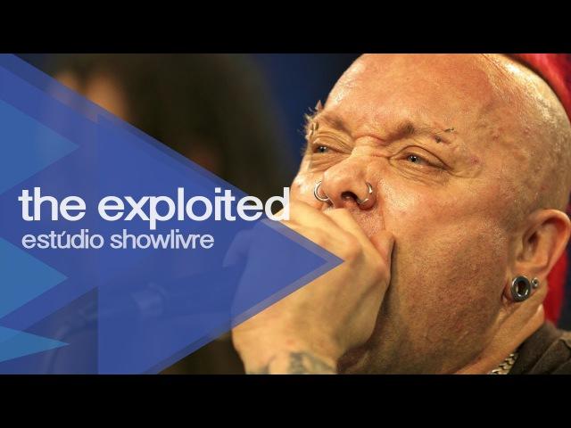 Was it me The Exploited no Estúdio Showlivre 2013