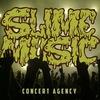 Афиша SLIME MUSIC Концертное агентство