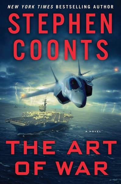 Stephen Coonts - The Art of War