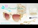 DIY Seashell Mermaid sunglasses