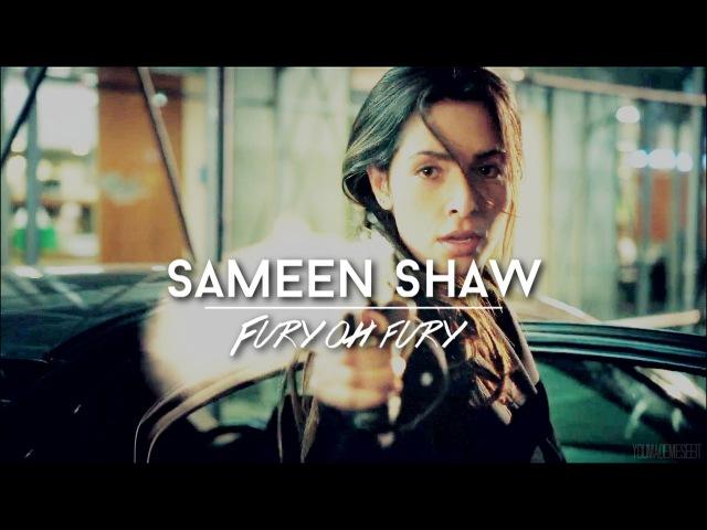 Sameen Shaw | Fury oh fury