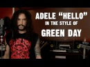 Adele Hello In the Style of Green Day