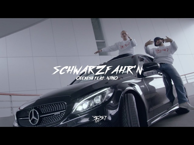 Olexesh SCHWARZFAHR'N feat Nimo Official 4K Video