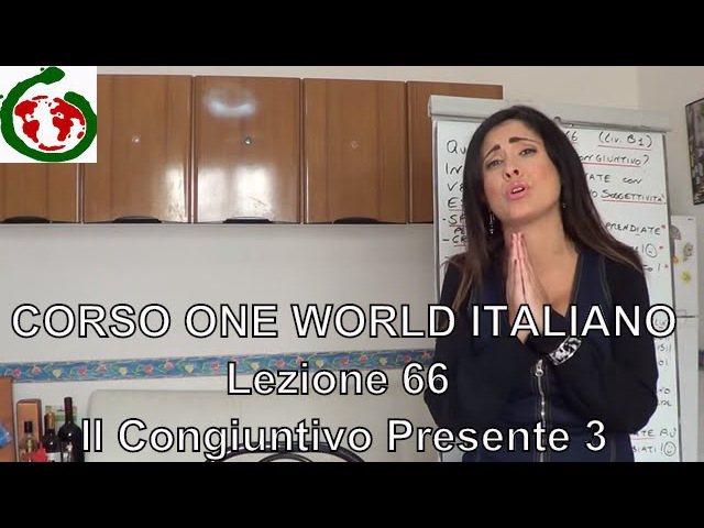 One World Italiano Lezione 66 Spero che non siate più arrabbiati con me
