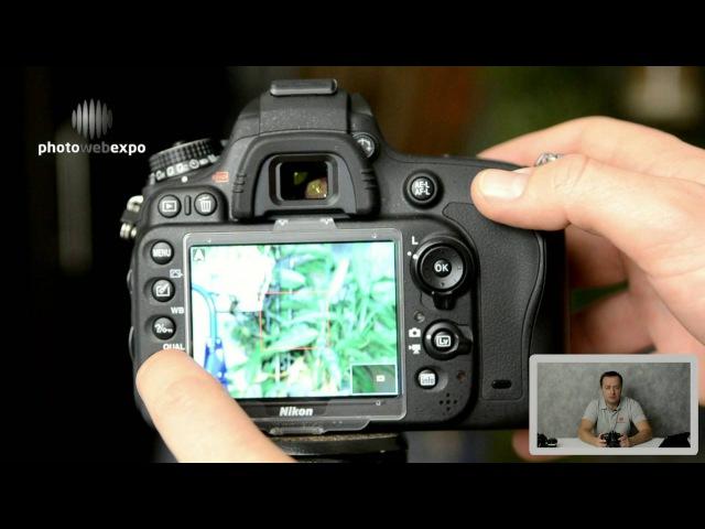 Nikon D610 Интерактивный видео тест Часть 1