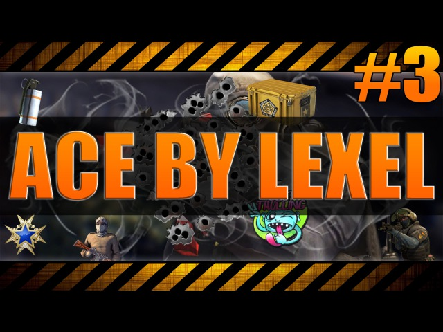 ACE BY LEXEL 3