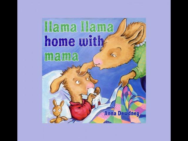 Llama llama home with mama by Anna Dewdney Grandma Annii's Storytime