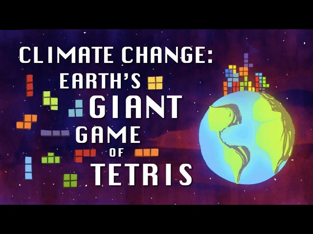 Climate change Earth's giant game of Tetris Joss Fong