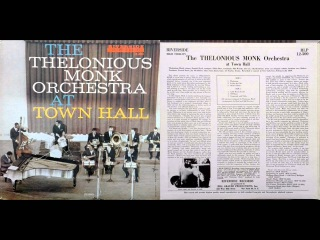 The Thelonious Monk Orchestra – At Town Hall / Riverside / RLP 12-300 / 1963 / JAZZ
