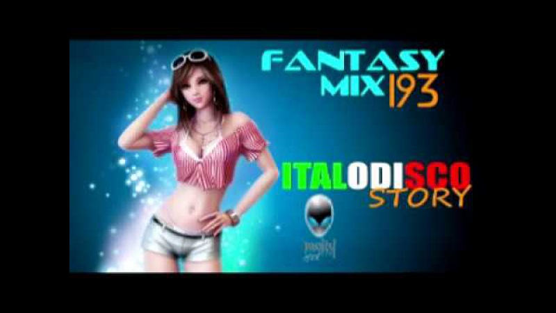FANTASY MIX 193 ITALODISCO STORY