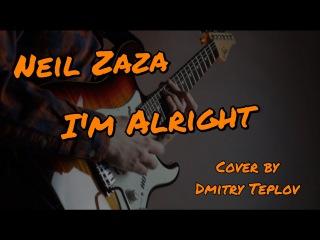 Neil Zaza - I'm Alright (Cover)