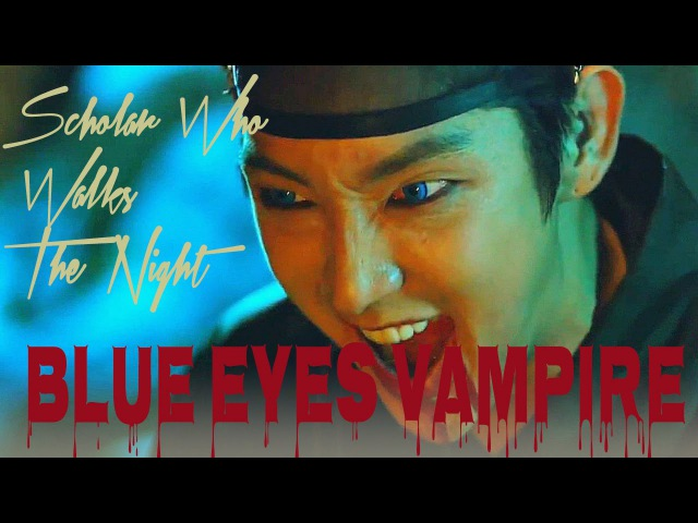 [HD]밤을 걷는 선비❤Scholar Who Walks The Night ❤Kim SungYeol❤Blue eyes Vampire❤이준기 Lee Joongi
