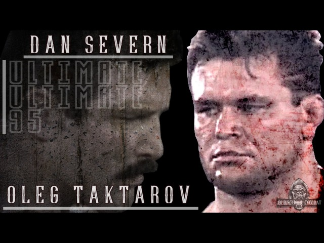 Dan Severn vs Oleg Taktarov Kick ass night ENG SUBS Северн vs Тактаров Ночь п здюлей