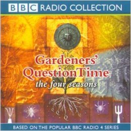 BBC : Gardeners Question Time: The Four Seasons