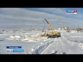 """""""Россия-1 Нарьян-Мар HD"""" С мостом и асфальтом. В регионе строят объездную дорогу"""