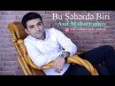 Asif Meherremov - Bu Seherde Biri