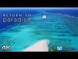 RETURN TO PARADISE 4K Fiji's Nanuku Island 2HR Nature Relaxation Film w Real Beach Wave Sounds