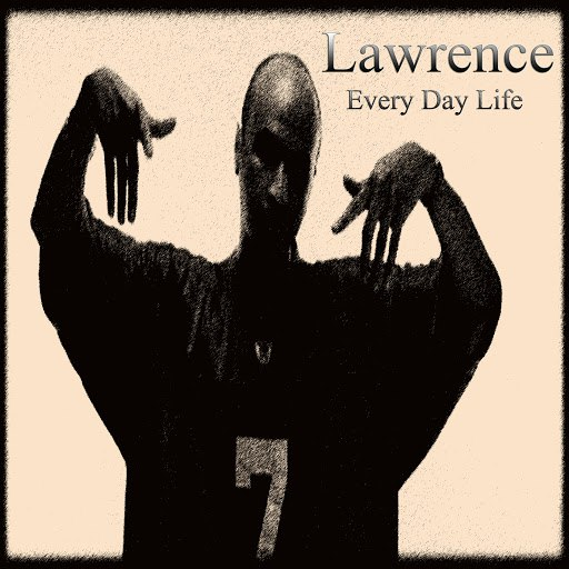 Lawrence альбом Every Day Life