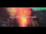 Electric Universe - Antaris Psytrance Festival 2017