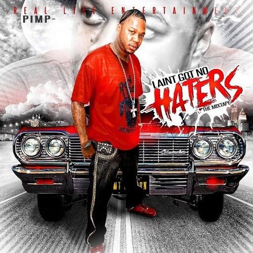 PIMP альбом I Ain't Got No Haters (feat. Nick@Night)