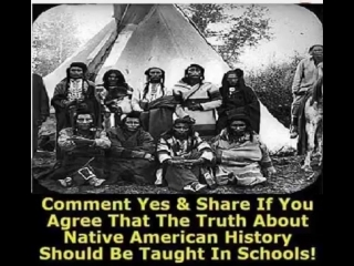 Native american history should be taught... - native american indians