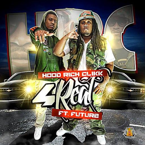 Future альбом 4 Real (feat. Hood Rich Clikk)