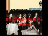 It's All Right With Me (a cappella, Cadence)