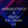 Ambidextrous live & Green Ice Cream live @ Wrong