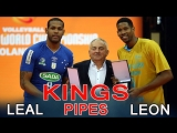 KINGS OF PIPES. LEON and LEAL.