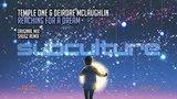 Temple One &amp Deirdre McLaughlin - Reaching for a Dream