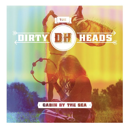 Dirty Heads альбом Cabin by the Sea