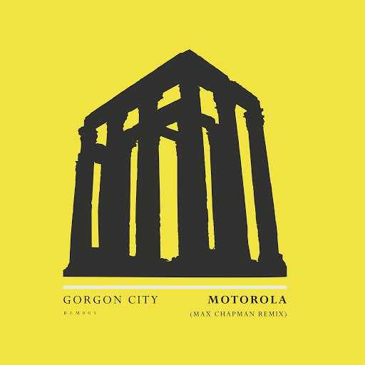 Gorgon City альбом Motorola (Max Chapman Remix)