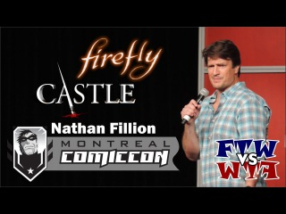 Nathan Fillion (Firefly, Castle) - Montreal ComicCon - Panel