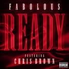 Fabolous feat. Chris Brown - Ready
