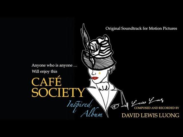 Cafe Society Cafe Society Soundtrack A Cafe Society Songs Inspired Jazz Jazz Music Album