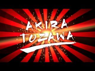 #My1 Akira Tozawa Entrance Video