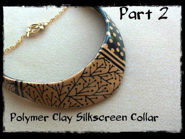 Polymer Clay Silkscreen Collar part 2