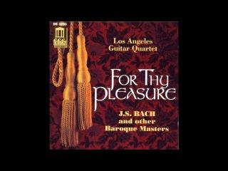 Los Angeles Guitar Quartet - Bach: Brandenburg Concerto No.6 BWV 1051  I. Allegro